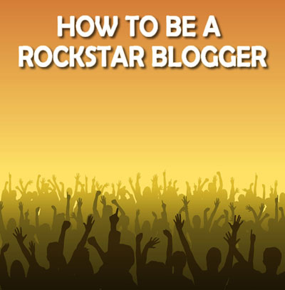 how-to-be-a-rockstar-blogger