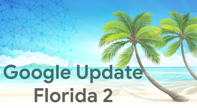 What is Google Florida Update 2