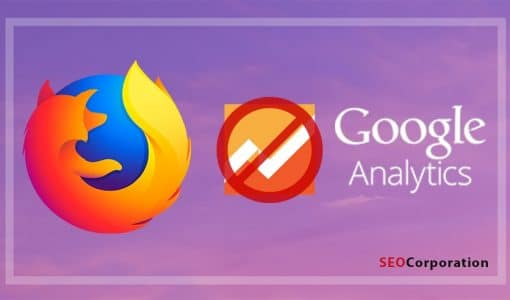 Mozilla Blocks Google Analytics: Why It Matters for Your Business